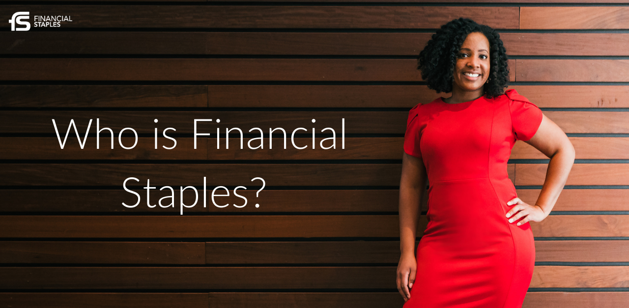 https://www.financialstaples.com/wp-content/uploads/2020/08/Who-is-Financial-Staples_.png
